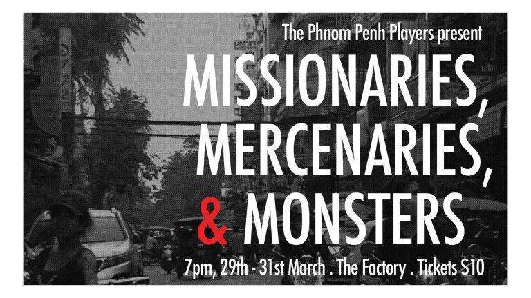 Missionaries, Mercenaries and Monsters